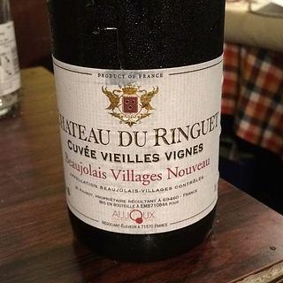 Ch. du Ringuet Beaujlais Villages Nouveau Cuvée Villages Vignes