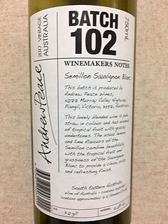 Winemakers Notes by Andrew Peace Batch 102