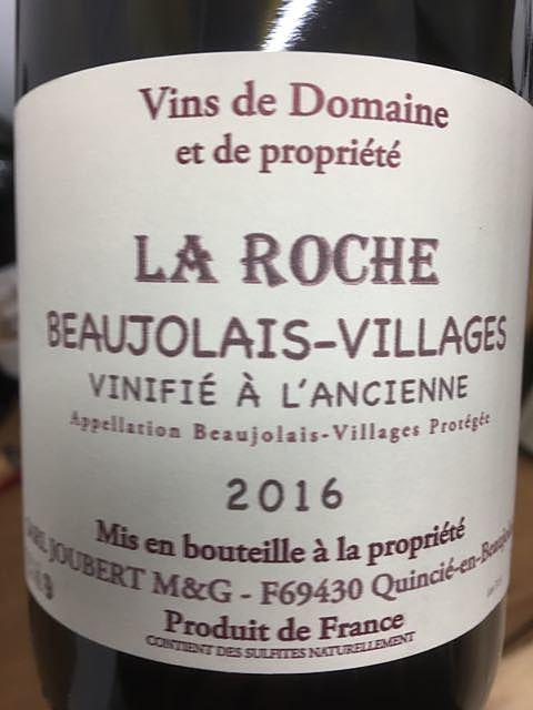 Dom. Joubert Beaujolais Villages La Roche
