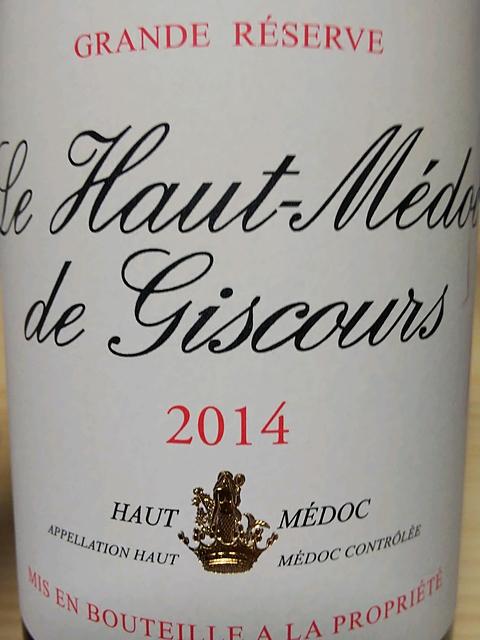 Le Haut Médoc de Giscours(ル・オー・メドック・ド・ジスクール)