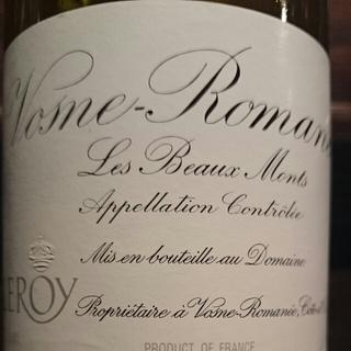 Dom. Leroy Vosne Romanée Les Beaux Monts