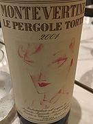 モンテヴェルティネ レ・ペルゴレ・トルテ(2001)
