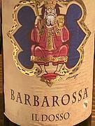 ファットリア・パラディーゾ バルバロッサ イル・ドッソ(2010)