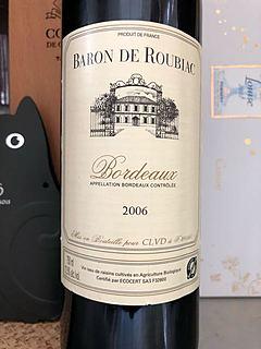 Chemin de Roubia Bordeaux(シュマン・ド・ルービア ボルドー)