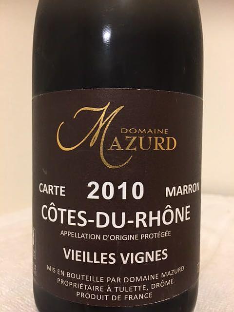 Dom. Mazurd Côtes du Rhône Carte Marron Vieilles Vignes