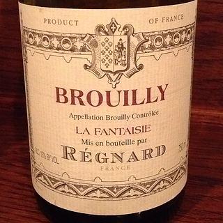 Regnard Brouilly La Fantaisie