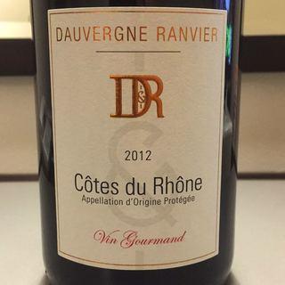 Dauvergne Ranvier Côtes du Rhône Vin Gourmand Rouge