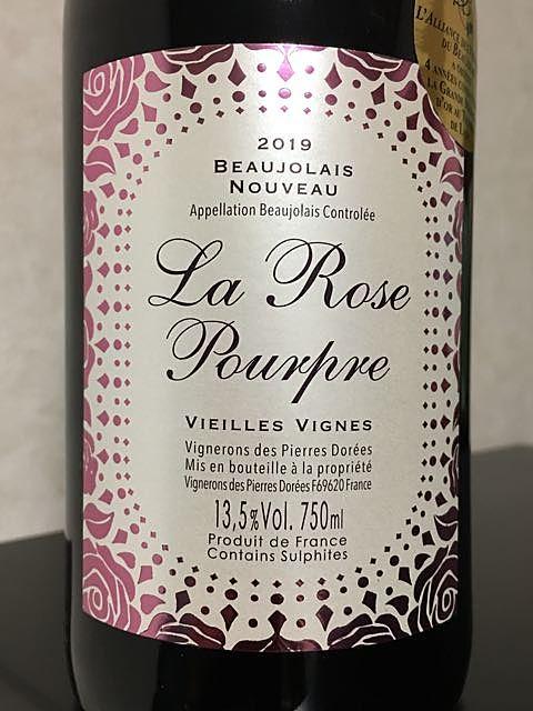 Vignerons des Pierres Dorées La Rose Pourpre Beaujolais Nouveau Vieilles Vignes