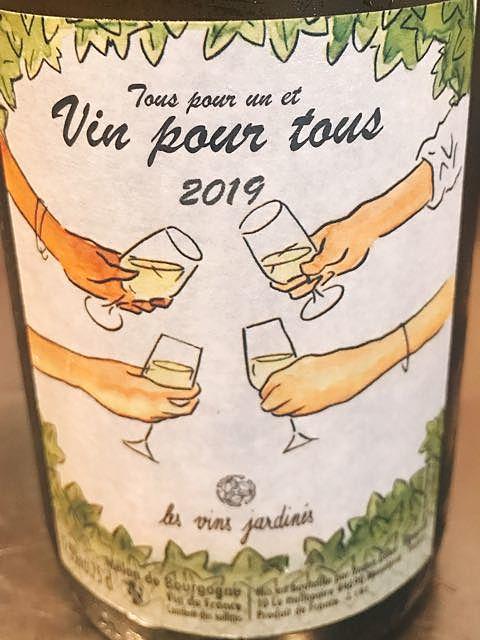 Les Vins Jardinés Tous pour un et Vin pour tous