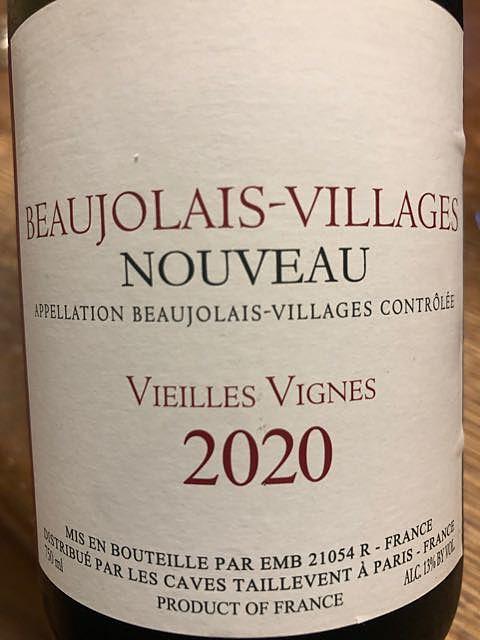 Les Caves Taillevent Beaujolais Villages Nouveau Vieilles Vignes