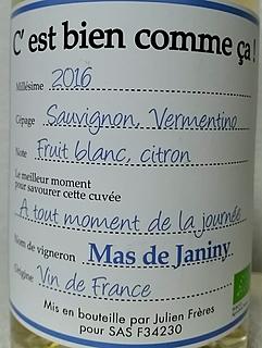 Mas de Janiny C'est bien comme ça! Blanc(マス・ド・ジャニーニ セ・ビヤン・コムサ ブラン)