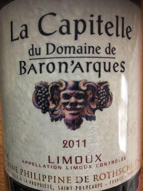 La Capitelle du Dom. de Baron'Arques(ラ・キャピテール・デュ・ドメーヌ・ド・バロナーク)