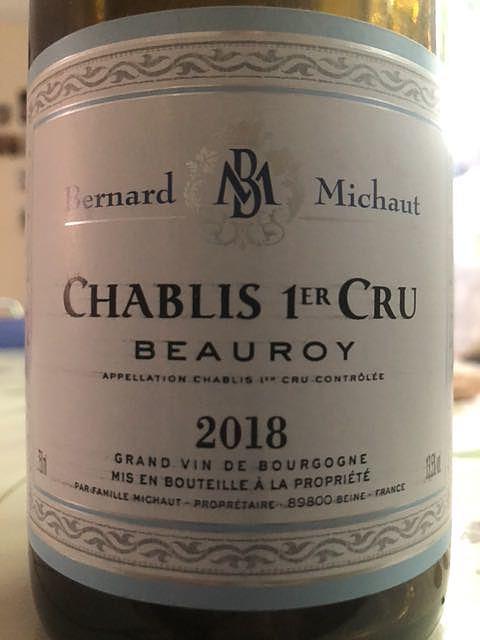 Bernard Michaut Chablis 1er Cru Beauroy(ベルナール・ミショー シャブリ プルミエ・クリュ ボーロワ)