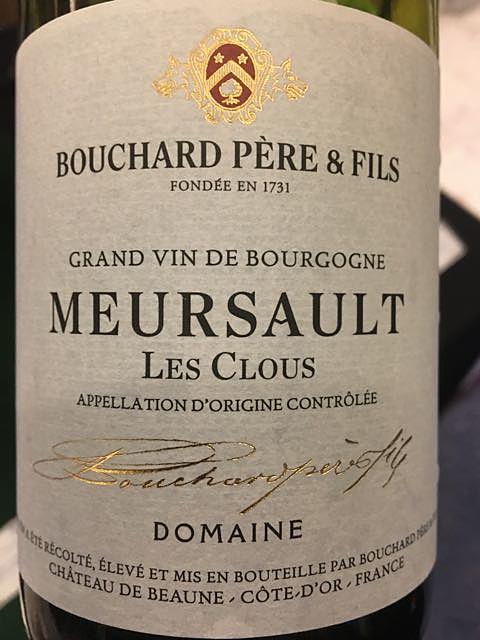 Bouchard Père & Fils Meursault Les Clous(ブシャール・ペール・エ・フィス ムルソー レ・クルー)