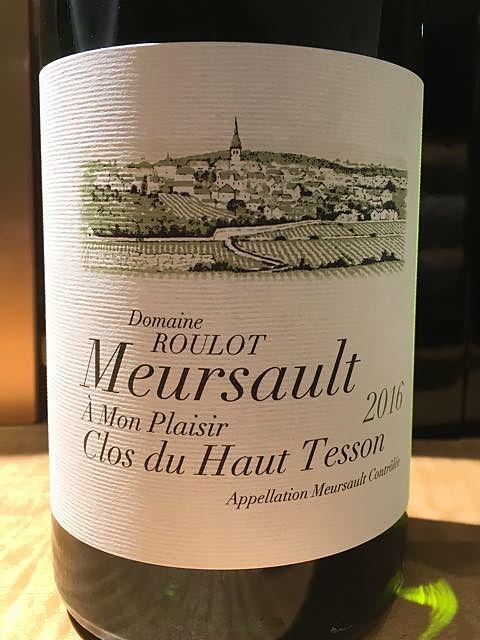 Dom. Roulot Meursault À Mon Plaisir Clos du Haut Tesson(ドメーヌ・ルーロ ムルソー ア・モン・プレジール クロ・デュ・オー・テッソン)