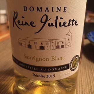 Dom. Reine Juliette Sauvignon Blanc(ドメーヌ・レーヌ・ジュリエット ソーヴィニヨン・ブラン)