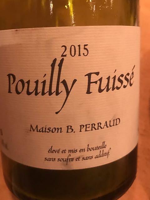 B. Perraud Pouilly Fuissé(ブルーノ・ペロー プイィ・フュイッセ)