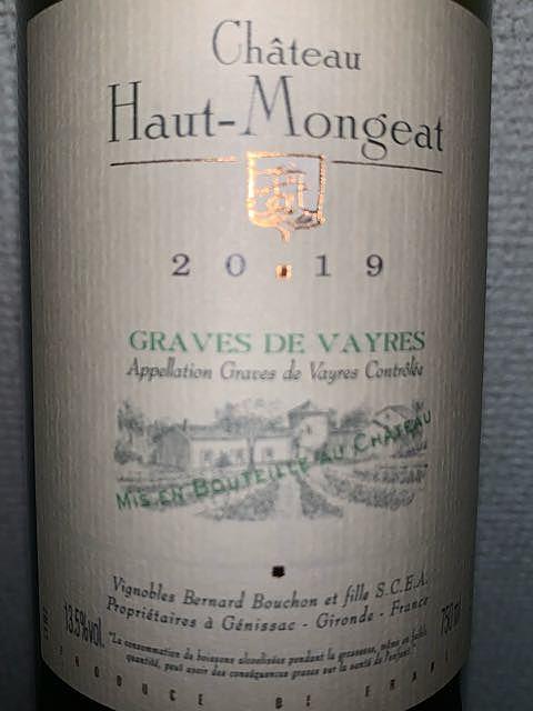 Ch. Haut Mongeat Graves de Vayres Blanc(シャトー・オー・モンジャ グラーヴ・ド・ヴェール ブラン)