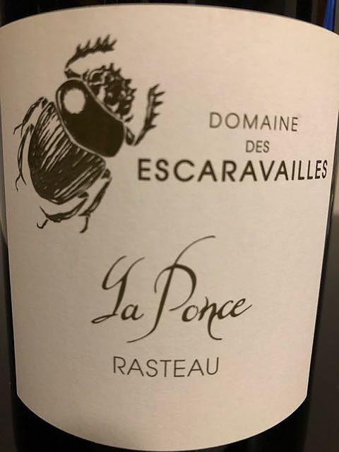 Dom. des Escaravailles La Ponce Rasteau(ドメーヌ・デ・エスカラヴェイユ ラ・ポンス ラストー)