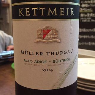 Kettmeir Müller Thurgau