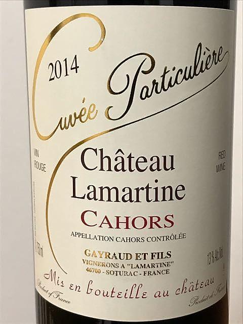 Ch. Lamartine Cuvée Particulière(シャトー・ラマルティーヌ キュヴェ・パルティキュリエール)