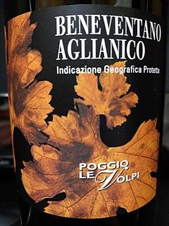 Poggio Le Volpi Aglianico Beneventano(ポッジョ・レ・ヴォルピ アリアニコ ベネヴェンターノ)
