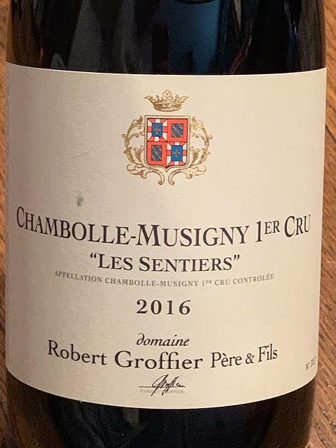 Robert Groffier Père & Fils Chambolle Musigny 1er Cru Les Sentiers(ロベール・グロフィエ・ペール・エ・フィス シャンボール・ミュジニー プルミエ・クリュ レ・サンティエ)
