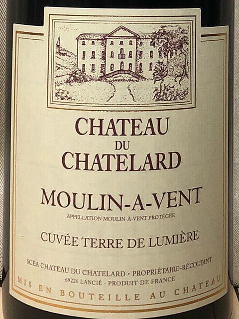 Ch. du Chatelard Moulin à Vent Cuvée Terre de Lumière