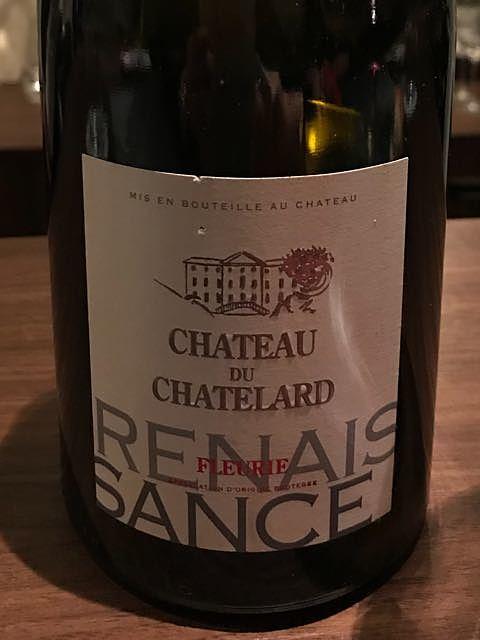 Ch. du Chatelard Fleurie Renaissance