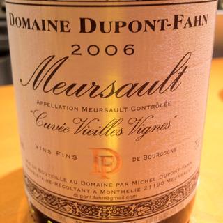 Dom. Dupont Fahn Meursault Cuvée Vieilles Vignes