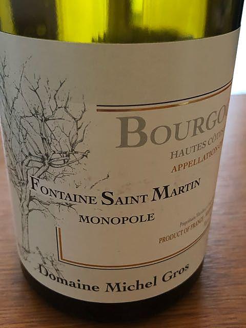 Dom. Michel Gros Bourgogne Hautes Côtes de Nuits Blanc Fontaine Saint Martin Monopole(ドメーヌ・ミッシェル・グロ ブルゴーニュ オート・コート・ド・ニュイ ブラン フォンティーヌ・サン・マルタン モノポール)