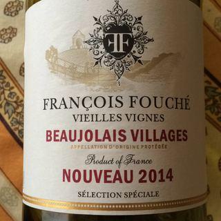 François Fouché Beaujolais Villages Nouveau Vieilles Vignes