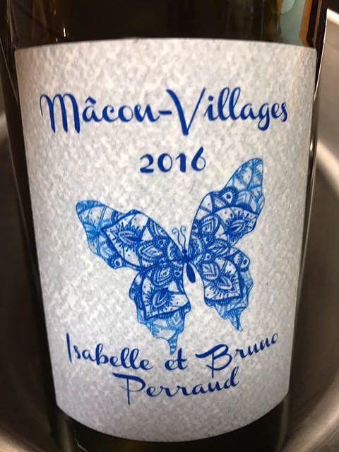Isabelle & Bruno Perraud Mâcon Villages(イザベル・エ・ブルーノ・ペロー マコン・ヴィラージュ)