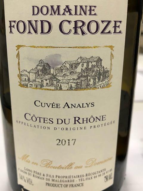 Dom. Fond Croze Côtes du Rhône Cuvée Analys