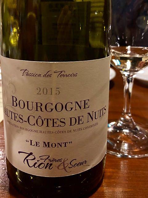 Rion Fréres & Soeur Bourgogne Hautes Côtes de Nuits Le Mont(リオン・フレール・エ・スール ブルゴーニュ オート・コート・ド・ニュイ ル・モン)