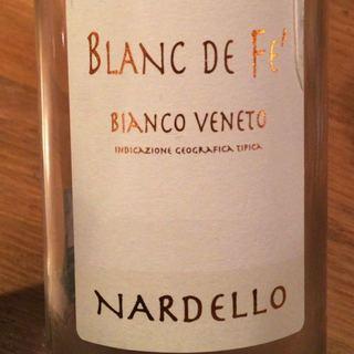 Nardello Blanc de Fe' Bianco Veneto