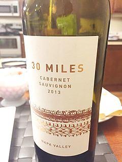 30 Miles Cabernet Sauvignon(サーティー・マイルズ カベルネ・ソーヴィニヨン)