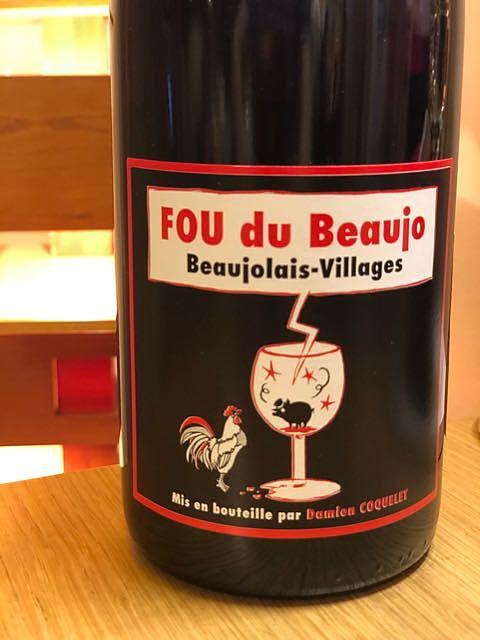 Damien Coquelet Fou du Beaujo Beaujolais Village(ダミアン・コクレ フー・ドゥ・ボージョ ボージョレ・ヴィラージュ)