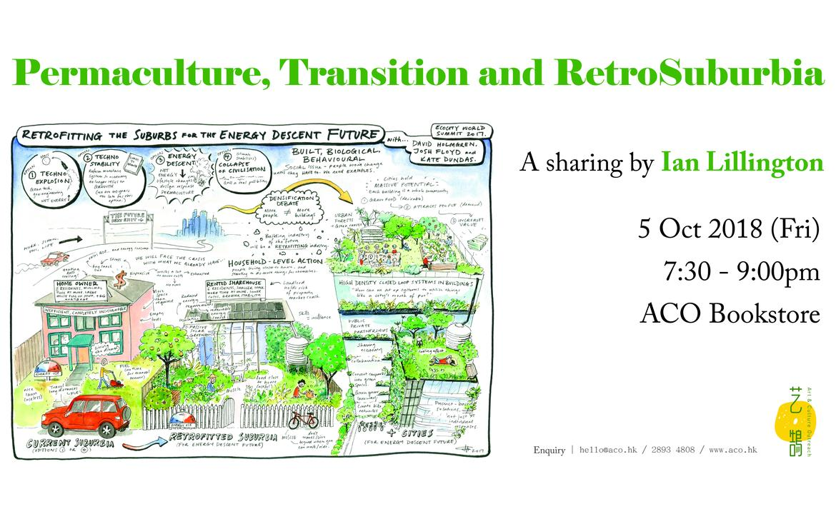 Ian Lillington: Permaculture, Transition and RetroSuburbia - A Sharing by Ian Illington