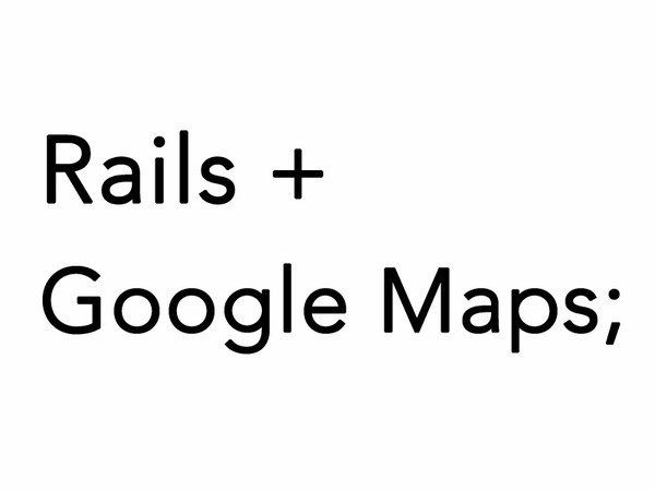 rails-googlemaps