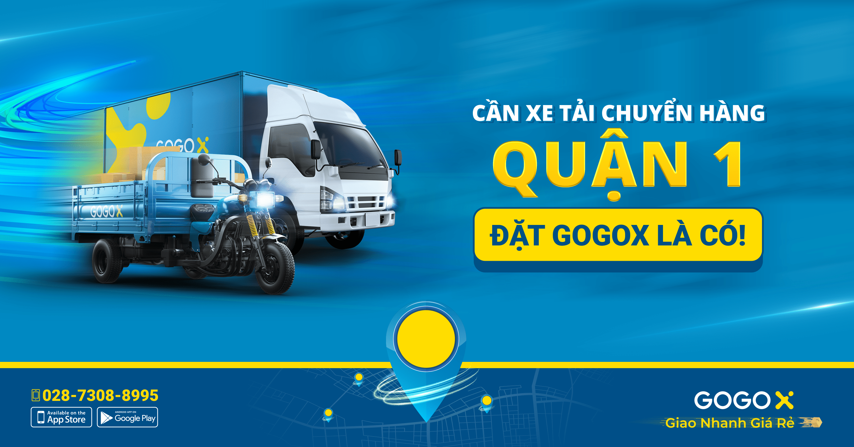 Xe tải chở hàng quận 1 GOGOX
