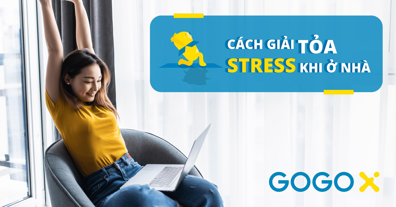 Cách giảm stress, căng thẳng, lo âu