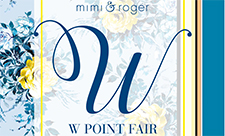 【mimi&roger】W Point Fair