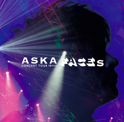 ASKA CONCERT TOUR 10>>11 FACES【DVD】