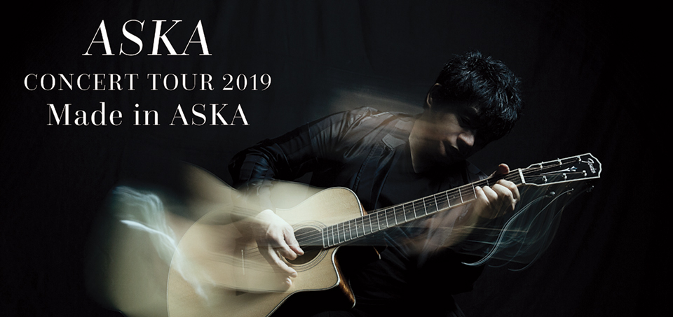 ASKA CONCERT TOUR 2019 Made in ASKA