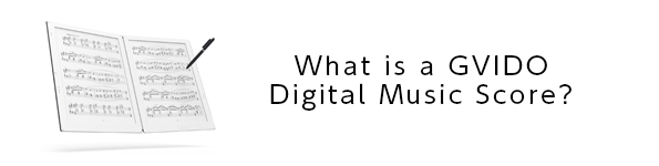 What is a GVIDO Digital Music Score?